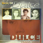 Play & Download Best Of Dulce by Dulce | Napster