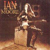 Play & Download Ian Moore by Ian Moore | Napster
