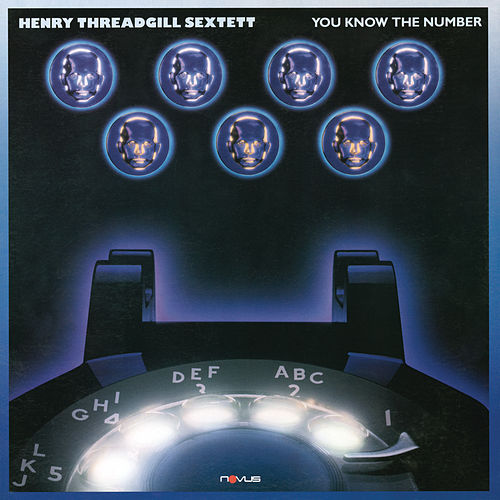 Play & Download You Know the Number by Henry Threadgill | Napster
