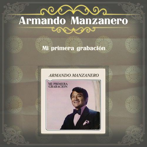 Mi Primera Grabación von Armando Manzanero