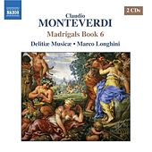 MONTEVERDI: Madrigals, Book 6 von Various Artists