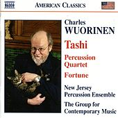 WUORINEN: Tashi / Fortune / Percussion Quartet von Various Artists