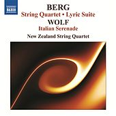 BERG: String Quartet / Lyric Suite / WOLF: Italian Serenade by New Zealand Quartet