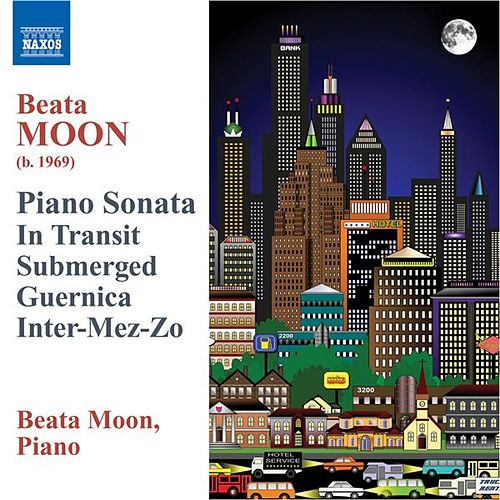 Play & Download MOON: Piano Works by Beata Moon | Napster