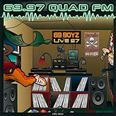 Play & Download 69.97 Quad FM by 69 Boyz | Napster