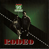 Play & Download Rodeo by 95 South | Napster