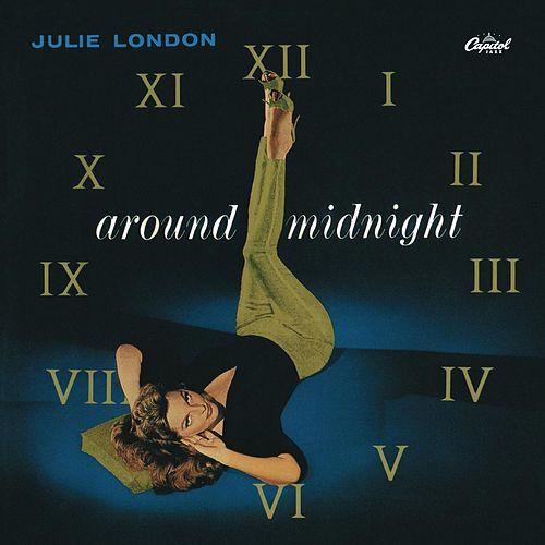 Play & Download Around Midnight by Julie London | Napster