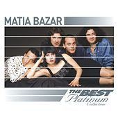Play & Download Matia Bazar: The Best Of Platinum by Matia Bazar | Napster