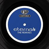Play & Download The Remixes by Eternal | Napster
