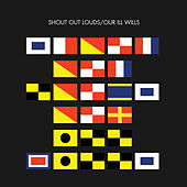 Play & Download Our Ill Wills by Shout Out Louds | Napster