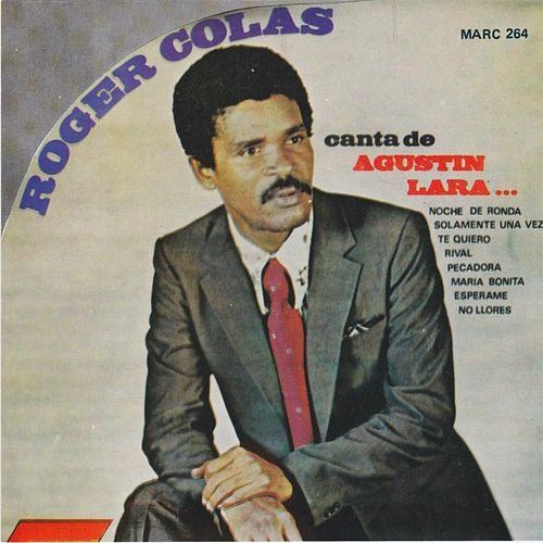 Play & Download Canta de Augustin Lara by Roger Colas | Napster