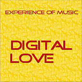 Play & Download Digital Love by Experience Of Music | Napster