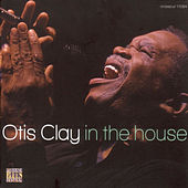 In The House by Otis Clay
