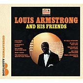 Play & Download Louis Armstrong And His Friends by Louis Armstrong | Napster