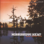 Glad You're Mine by Mississippi Heat