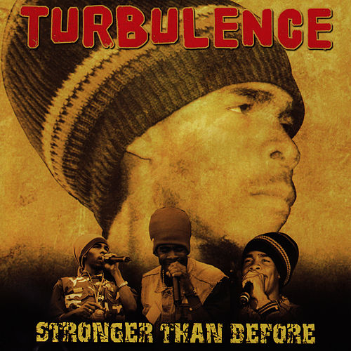 Play & Download Stronger Than Before by Turbulence | Napster