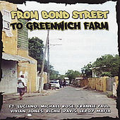 From Bond Street to Greenwich Farm by Various Artists