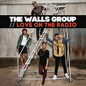 Play & Download Love On The Radio - EP by The Walls Group | Napster