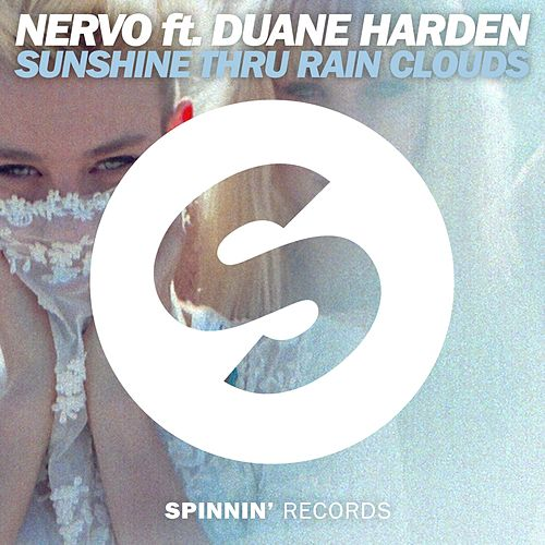 Play & Download Sunshine Thru Rain Clouds by Nervo | Napster