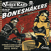 Play & Download Somebody's Gonna Get Their Head Kicked In Tonight by Vince Ray | Napster