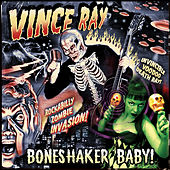 Play & Download Boneshaker Baby by Vince Ray | Napster