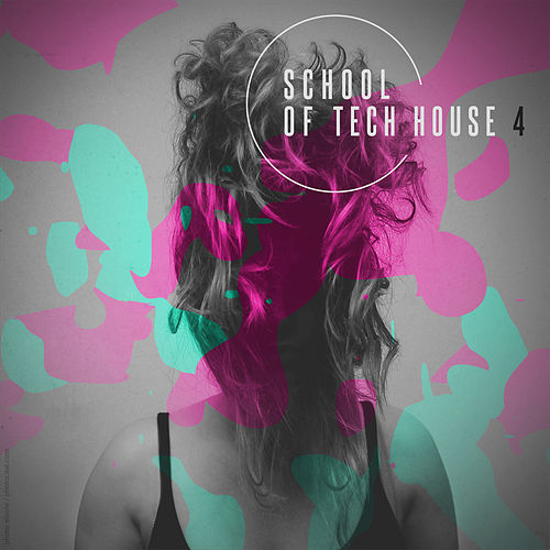 Play & Download School Of Tech House Vol. 4 by Various Artists | Napster