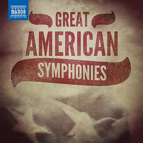 Play & Download Great American Symphonies by Various Artists | Napster