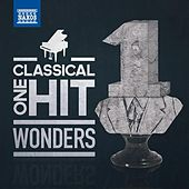 Classical One-Hit Wonders by Various Artists