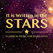 Play & Download It Is Written in the Stars: Classical Music for Stargazing by Various Artists | Napster