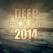 Play & Download Deep House 2014 by Various Artists | Napster