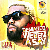 We Dem A Say - Single by Demarco
