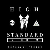 Play & Download High Standard Riddim by Various Artists | Napster