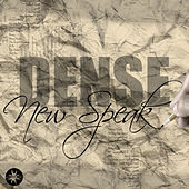 Play & Download New Speak by Dense | Napster
