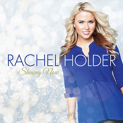 Shining Now by Rachel Holder