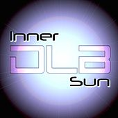 Play & Download Inner Sun - Single by DLB | Napster