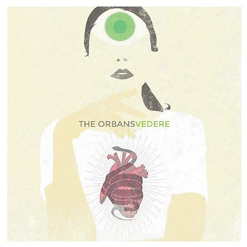 Play & Download Vedere by The Orbans | Napster