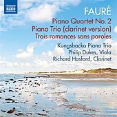 Fauré: Piano Quartet No. 2 & Piano Trio by Various Artists