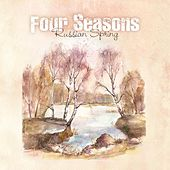 Four Seasons - Russian Spring by Various Artists
