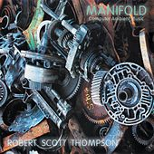 Play & Download Manifold by Robert Scott Thompson | Napster