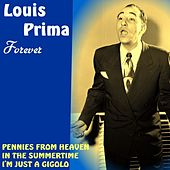 Play & Download Louis Prima Forever by Louis Prima | Napster