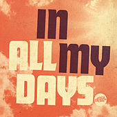In All My Days by Tommy Rawson