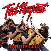 Play & Download Shutup&Jam! by Ted Nugent | Napster