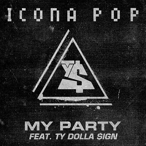 My Party by Icona Pop