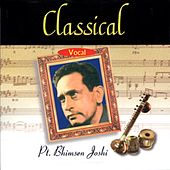 Play & Download Classical Vocal: Pandit Bhimsen Joshi (Live At Savai Gandharva Festival, Pune) by Pandit Bhimsen Joshi | Napster