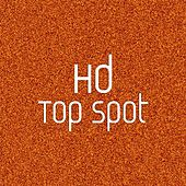 Play & Download Top Spot by HD | Napster
