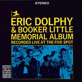 Play & Download Memorial Album by Eric Dolphy | Napster