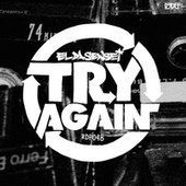 Play & Download Try Again (EP) by El Da Sensei | Napster