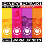 A State Of Trance 600 - Sao Paulo, Miami, New York City & Den Bosch (Warm Up Sets) [Unmixed] by Various Artists