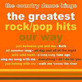 Play & Download The Greatest Rock/Pop Hits, Our Way by Country Dance Kings   Napster