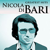 Play & Download Greatest Hits by Nicola Di Bari | Napster